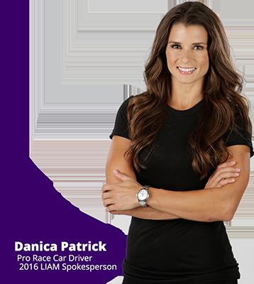 Danica Patrick is the 2016 LIAM Spokesperson!