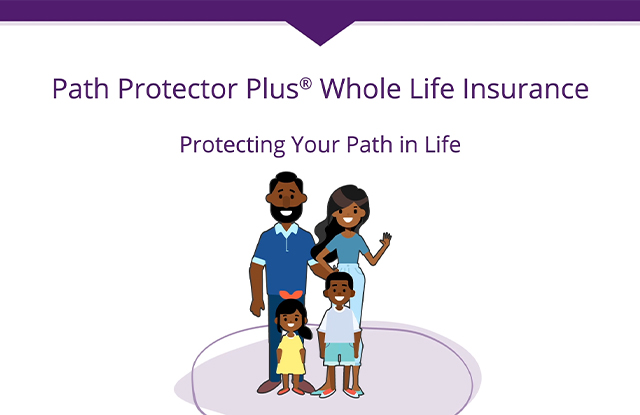 Illustrated thumbnail of Path Protector Plus Whole Life Insurance animated video.