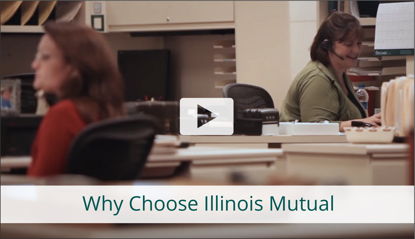 Why Choose Illinois Mutual?